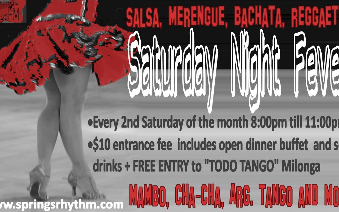 "SATURDAY 01/12/19 – TWO PARTIES AT THE PRICE OF ONE: ""TODO TANGO"" Milonga  & ""Saturday Night Fever"" Dance Party @ ""SPRINGS RHYTHM"" Dance & Event Center"