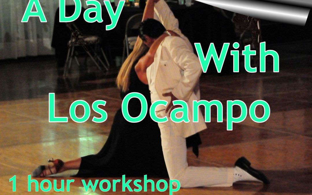 """A Day With Los Ocampo""- 1 hour Workshop and 1 hour Practica. MONDAY, October 8, 2018"