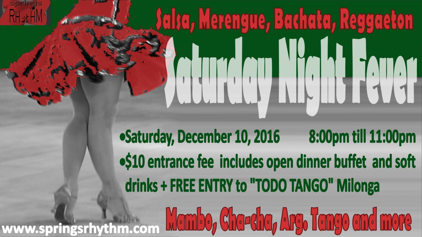 "12/10/16 ""SATURDAY NIGHT FEVER"" - LATIN DANCE PARTY"