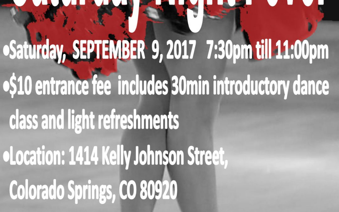 "SATURDAY 09/09/17 – ""Saturday Night Fever"" Dance Party @ ""SPRINGS RHYTHM"" Dance & Event Center"