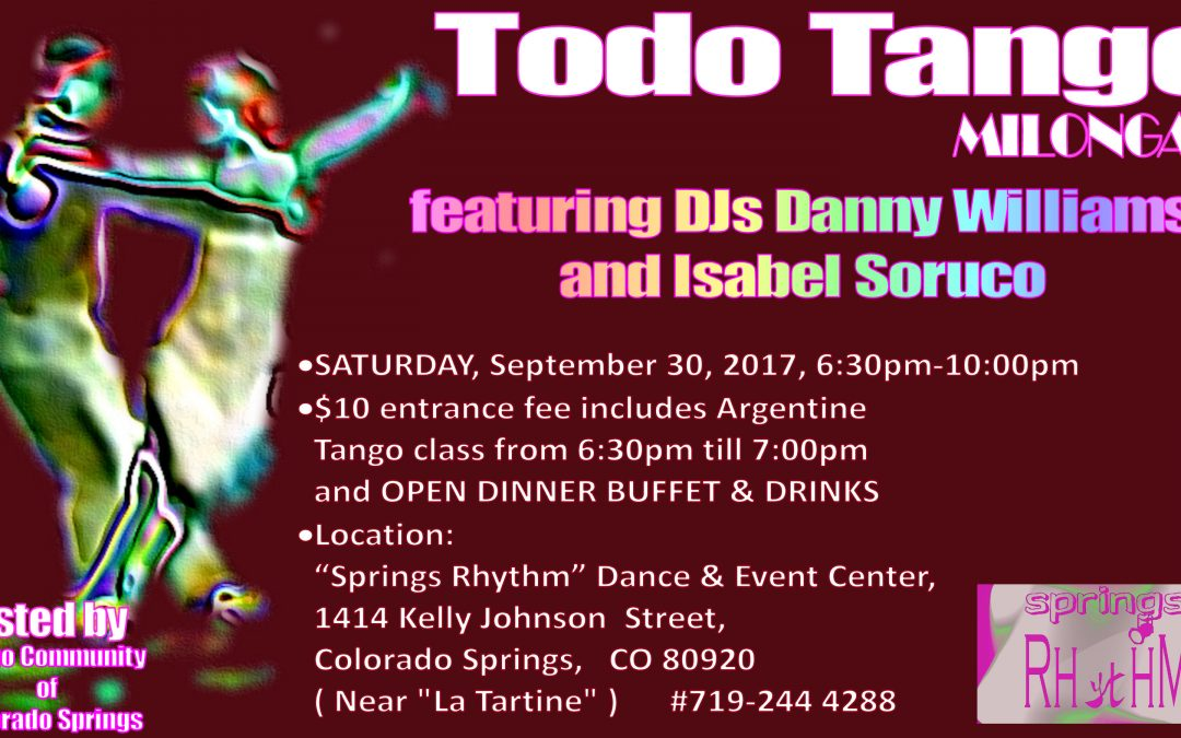 "SATURDAY 09/30/17 – ""TODO TANGO"" Milonga @ ""SPRINGS RHYTHM"" Dance & Event Center"