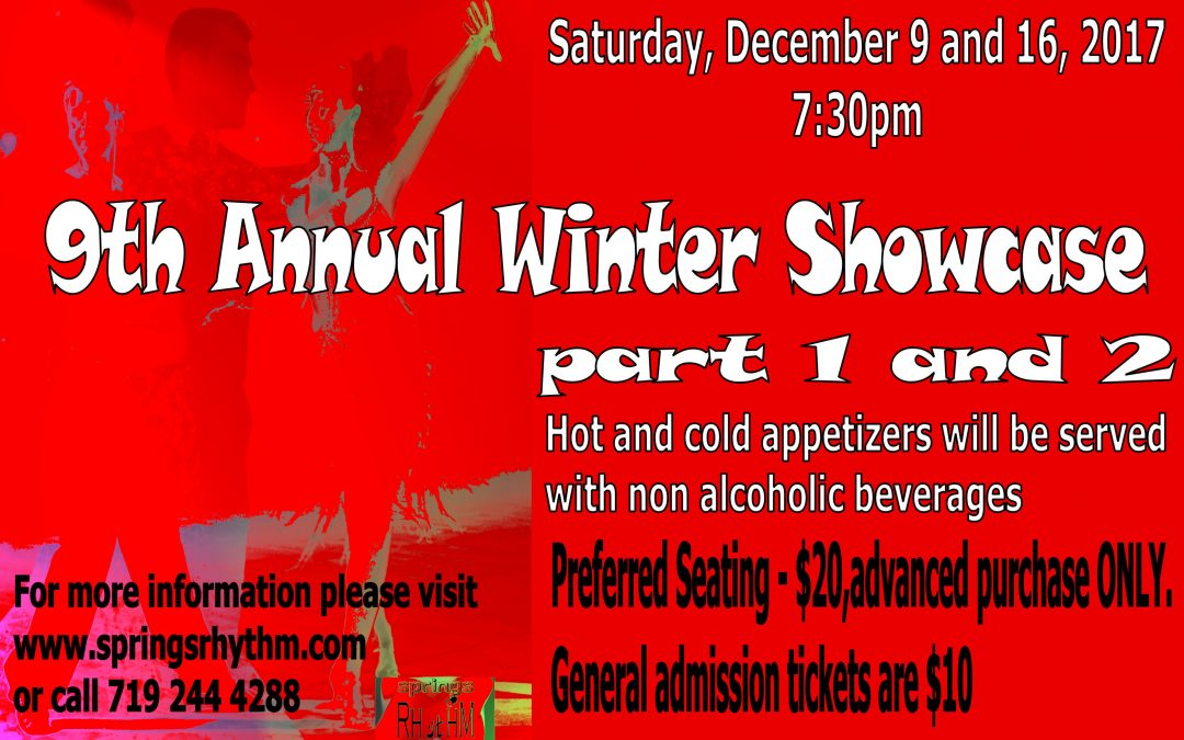 IT IS HERE!!! 9th ANNUAL WINTER SHOWCASE Part 1. SATURDAY, December 9, 2017
