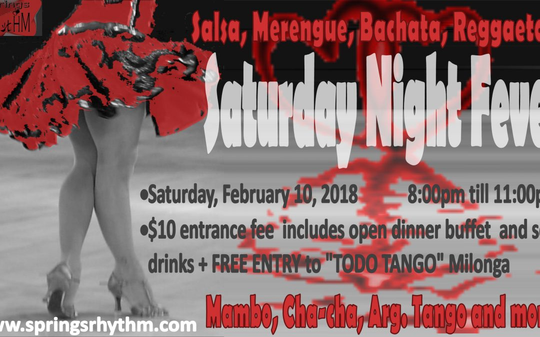 "Wear RED for a chance to win PRIZES!!! SATURDAY 02/10/18 – TWO PARTIES AT THE PRICE OF ONE: ""TODO TANGO"" Milonga & ""Saturday Night Fever"" Dance Party @ ""SPRINGS RHYTHM"" Dance & Event Center."