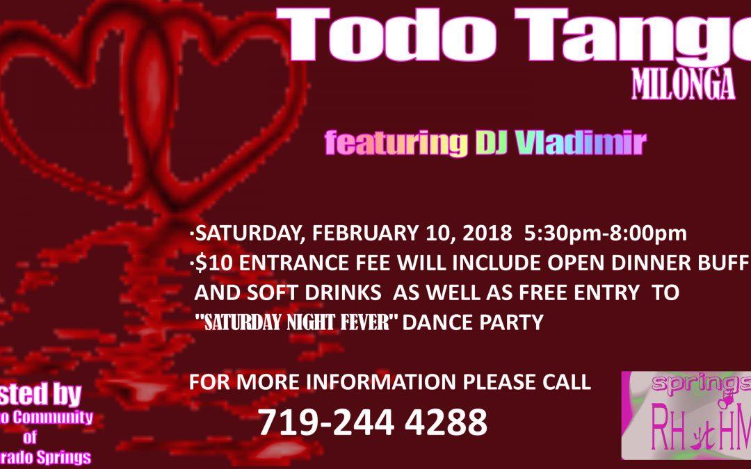 """TODO TANGO"" Milonga in a format of Dinner featuring DJ VLADIMIR – Saturday February 10, 2018"