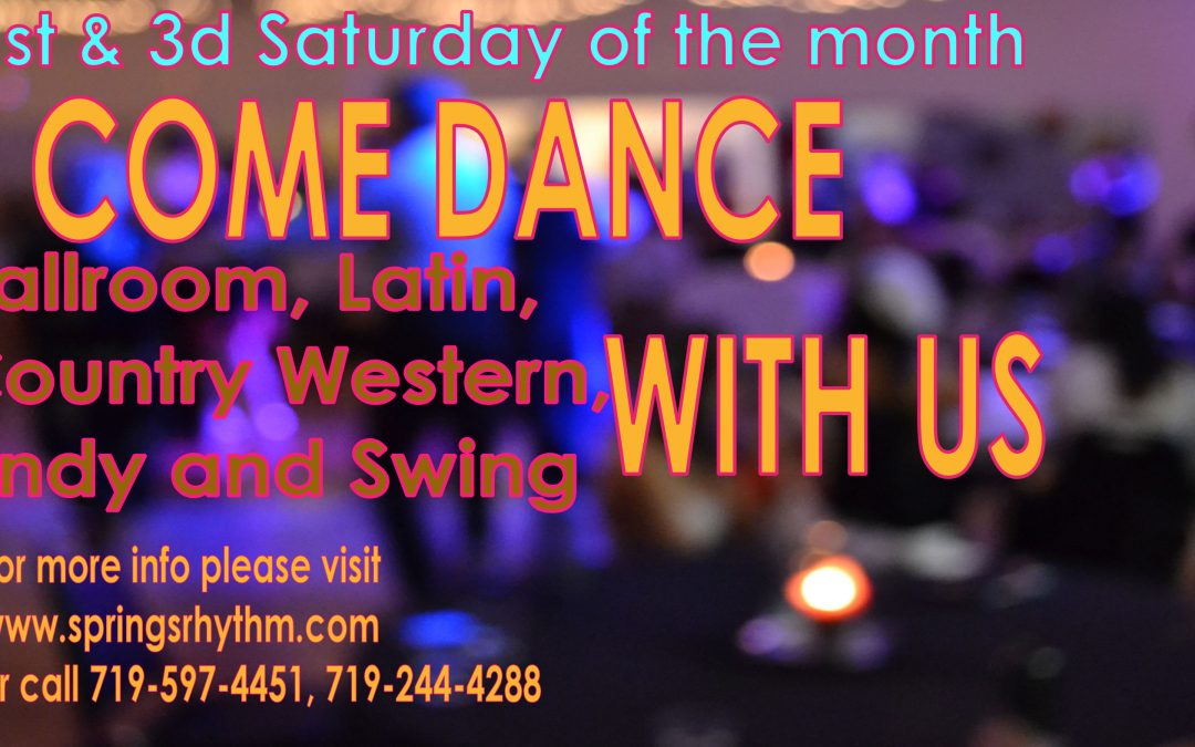 """""""COME DANCE WITH US"""" Ballroom, Latin, Country-Western & Swing Social Dance – SAT, March 7, 2020"""