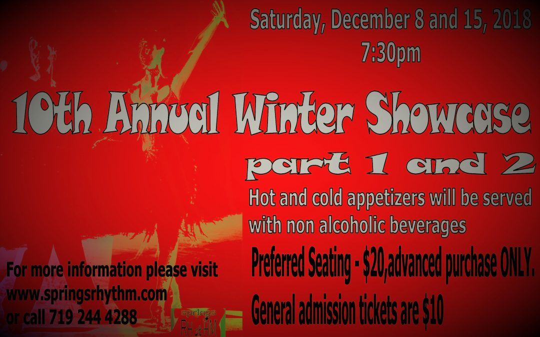 "It's our ""10th Annual Winter Showcase PART 2"". SATURDAY, December 15, 2018                                Please RESERVE your seats EARLY."