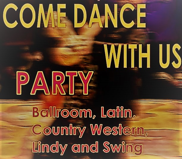 """COME DANCE WITH US"" Ballroom, Latin, Country-Western & Swing Social Dance – SAT, August 3, 2019"