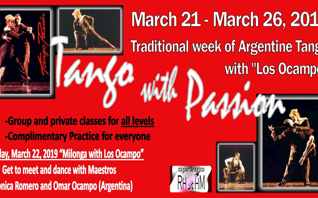 """Tango With Passion"" Week with Los Ocampo. CLASSES START ON THURSDAY MARCH 21, 2019!!!"
