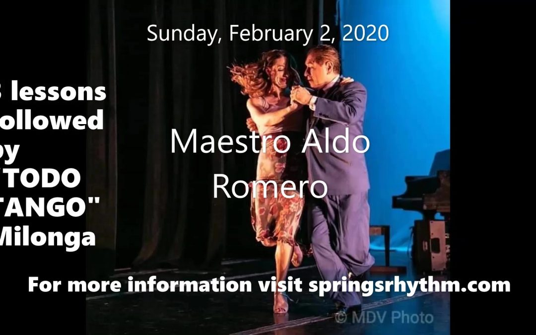 Superbowl Tango Sunday with Maestro ALDO ROMERO February 2, 2020 at Springs Rhythm