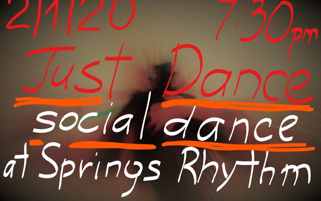 """JUST DANCE"" Ballroom, Latin, Country-Western & Swing Social Dance – SAT, February 1, 2020"