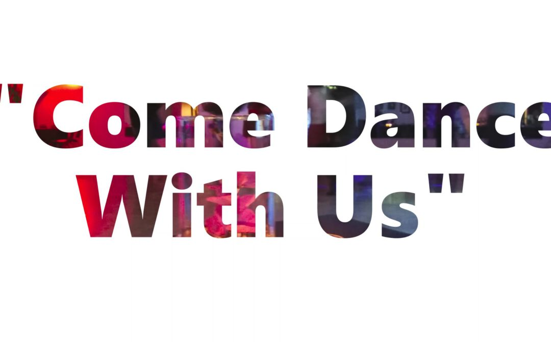 """We are back!!! """"Come Dance With Us"""" Social Dance – July 3, 2021"""