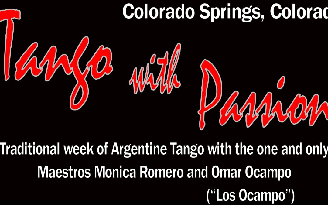 """""""Tango With Passion"""" Week with Los Ocampo. GROUP CLASSES START ON THURSDAY OCTOBER 7, 2021!!!"""
